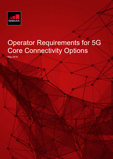 GSMA Online Document: Operator Requirements for 5G Core Connectivity Options image