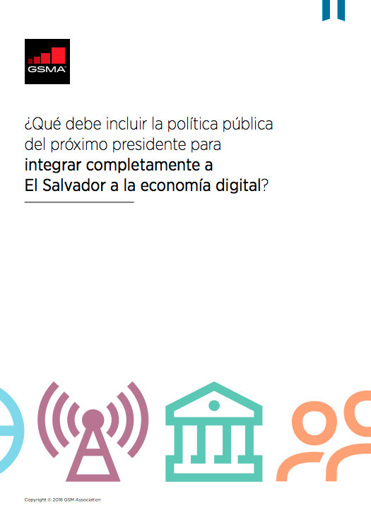 What should the public policy of the next president include, to fully integrate El Salvador into the digital economy? image