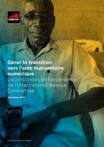 Navigating the Shift to Digital Humanitarian Assistance: Lessons from the International Rescue Committee's Experience image