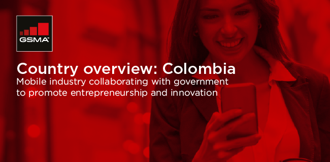 New GSMA Study: Mobile Ecosystem Worth $10 Billion to Colombian Economy