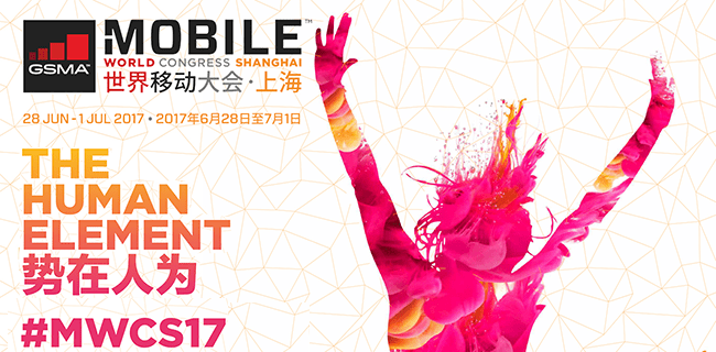 GSMA Launches Mobile World Congress Shanghai 2017