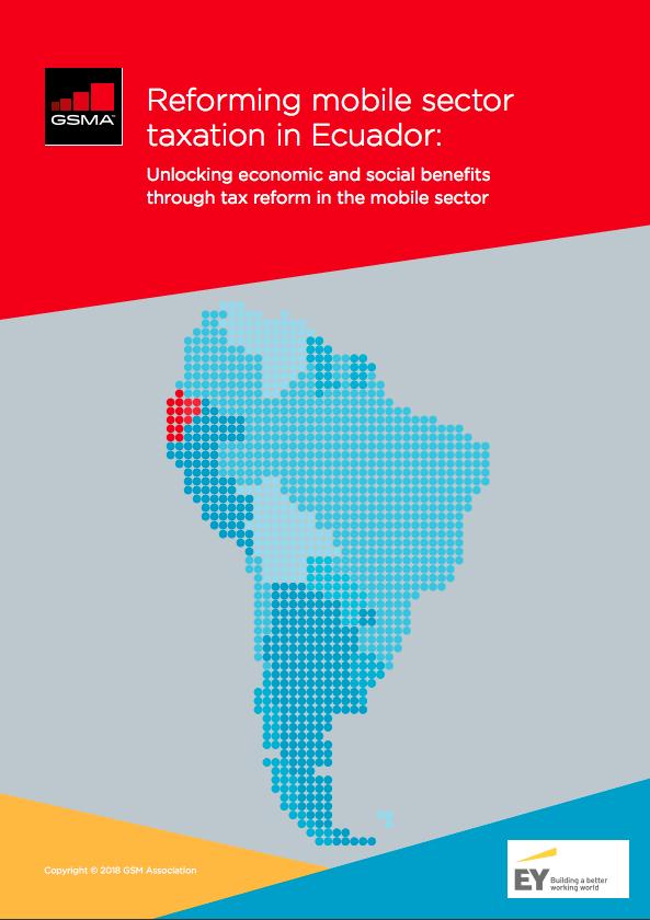 Reforming mobile sector taxation in Ecuador: