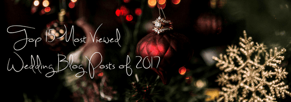 Top 15 Most Viewed Wedding Blog Posts of 2017 by GSquared Weddings Photography