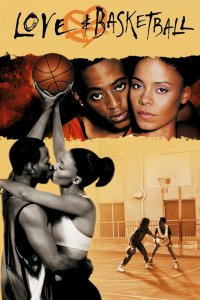 List of the best black love movies of all time - Love and basketball 2000