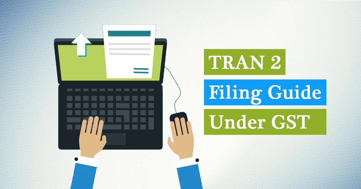 TRAN-2 Filing Guide