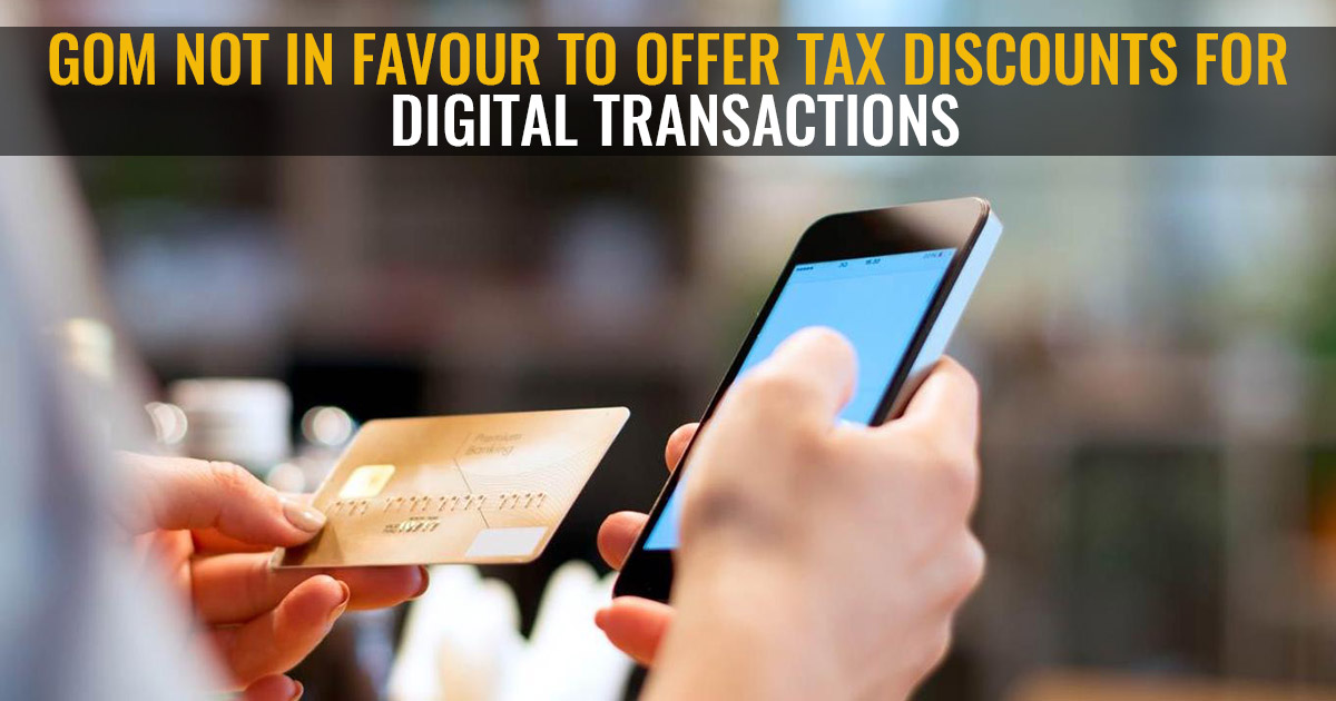 GST: GoM Not In Favour To Offer Tax Discounts For Digital Transactions