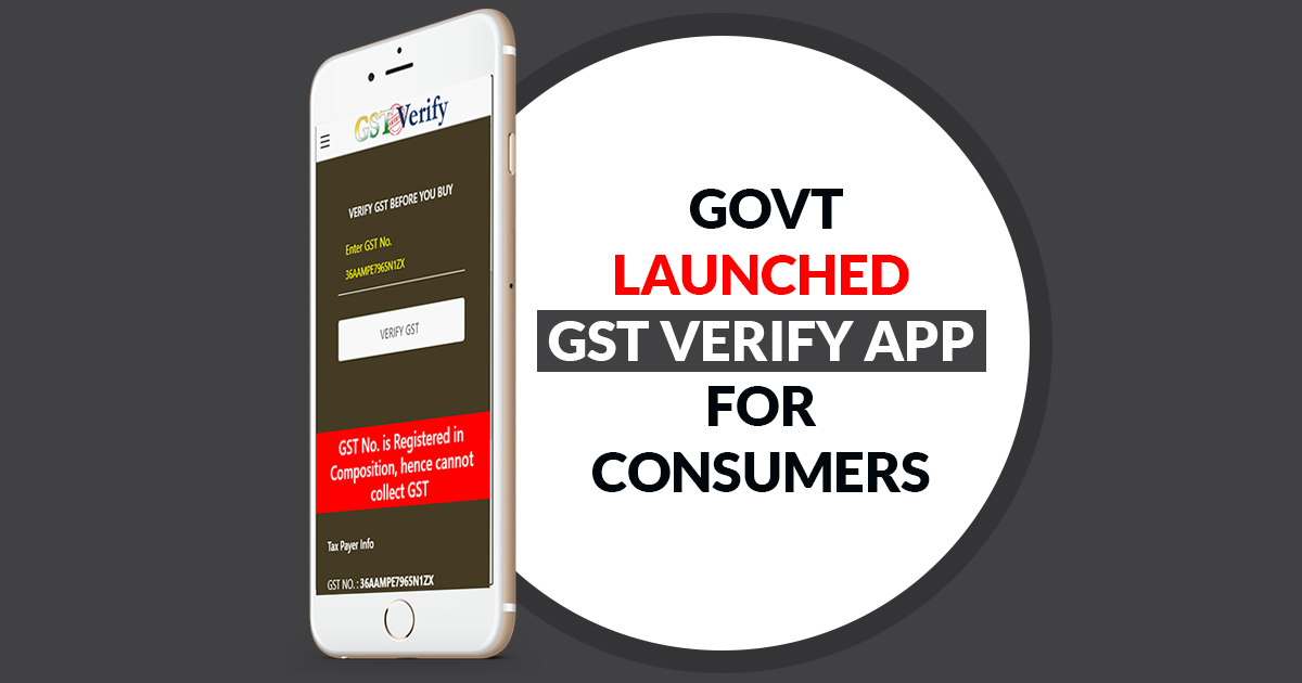 govt-launched-gst-verfy-app-for-consumer