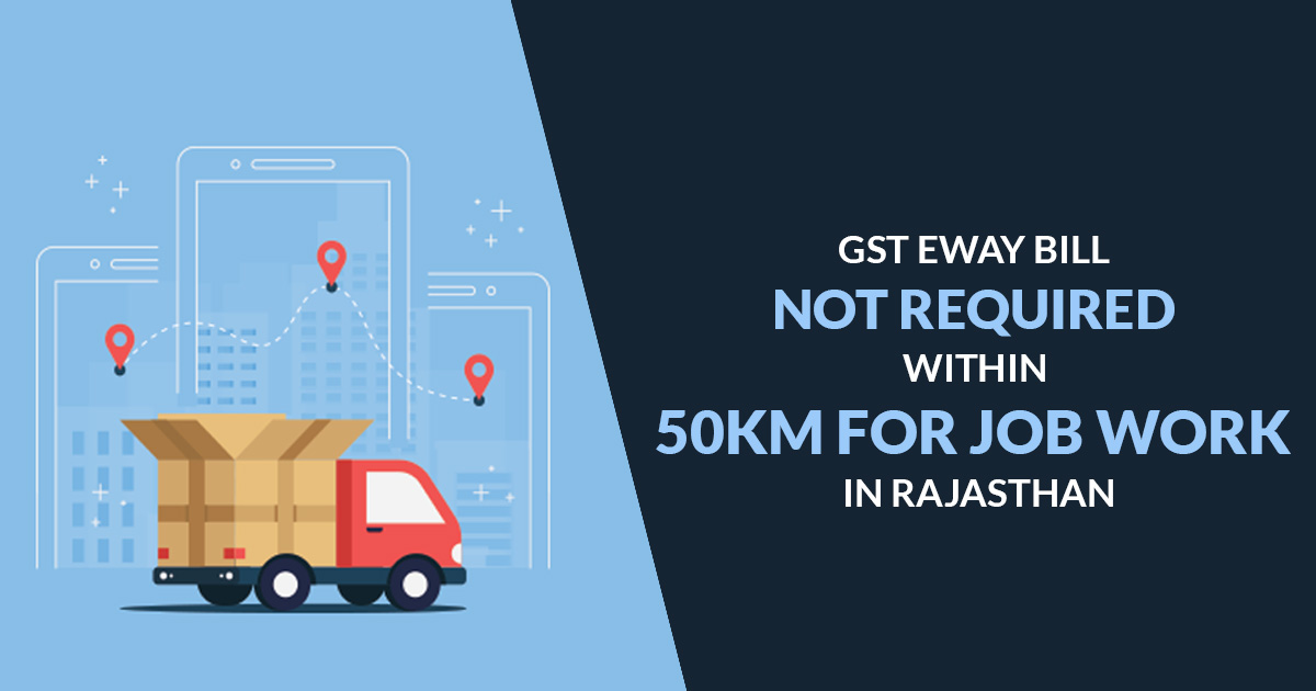 gst-eway-bill-not-required-within-50-km