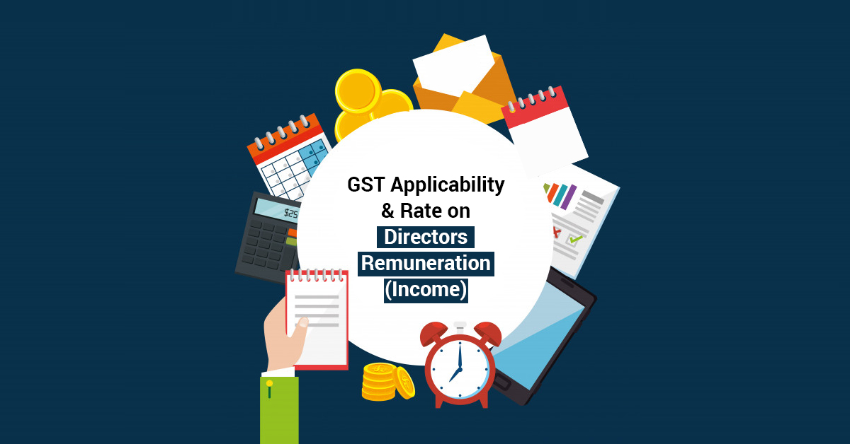 GST Rate on Directors Remuneration