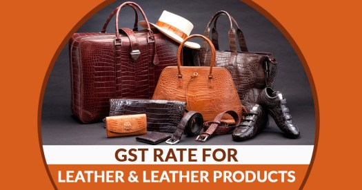 GST Rate for Leather Products