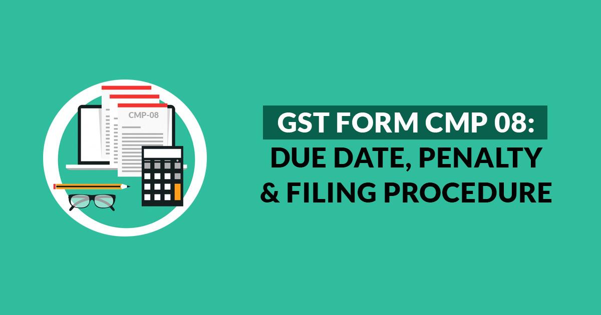 Form GST CMP 08