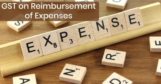 GST on Reimbursement of Expenses