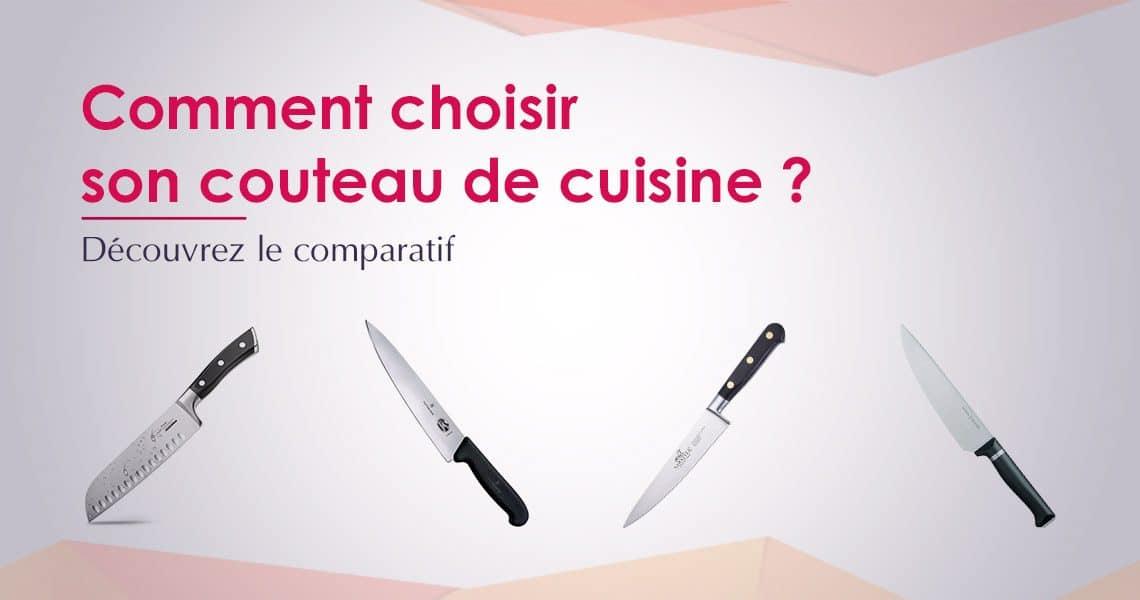 comparatif quel couteau de cuisine