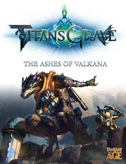 TITANSGRAVE: THE ASHES OF VALKANA (AN ADVENTURE SERIES FOR FANTASY AGE)