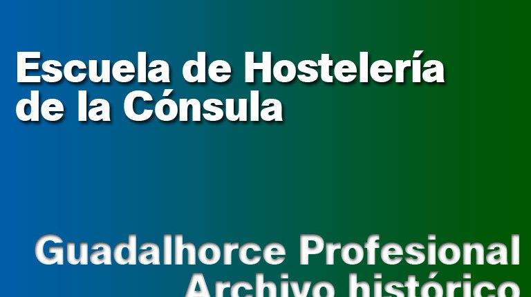 Escuela de Hostelería de la Cónsula
