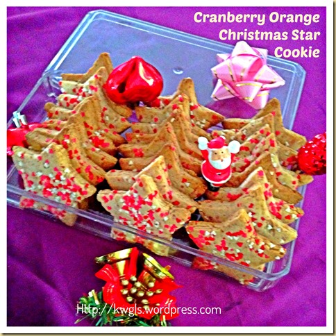 Time To Bake Your Christmas Cookies–Cranberry Orange Christmas Star Cookies