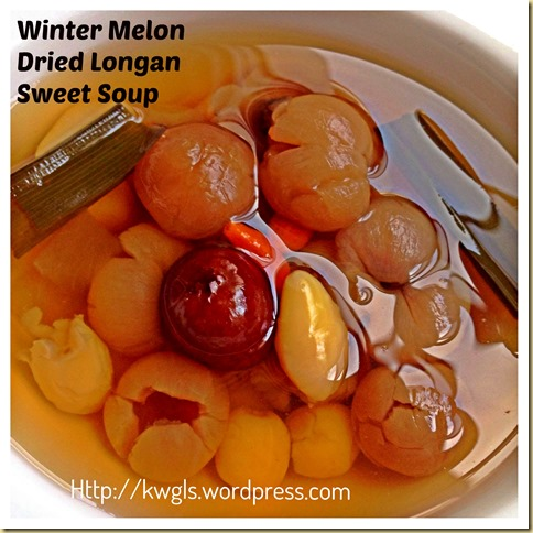 After CNY Feasting, A Simple Sweet Dessert For Body Detoxification–Winter Melon Dried Longan Sweet Soup (冬瓜桂圆糖水)