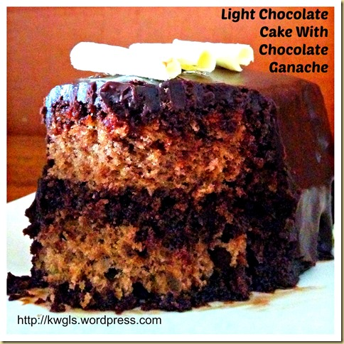 Light Chocolate Cake With Chocolate Ganache