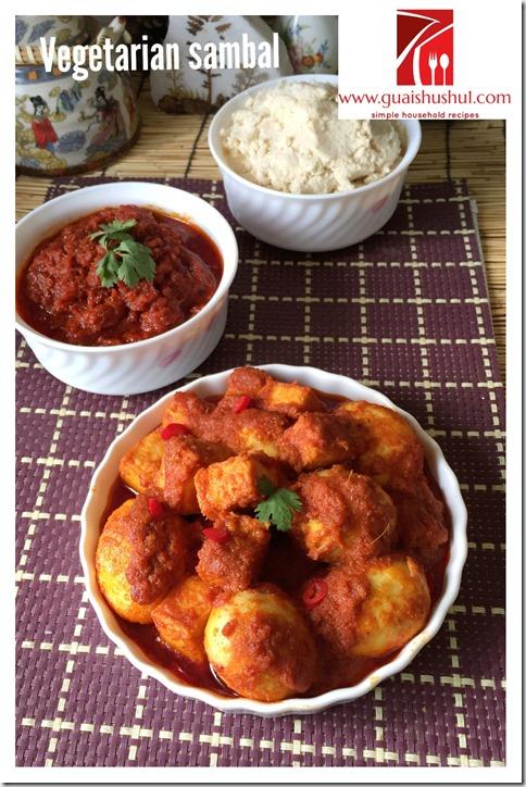 Vegetarian Sambal Recipe (素叁峇(辣椒酱)食谱)