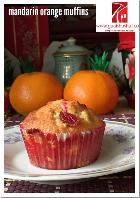 Mandarin Orange Cranberry Muffins (大吉大利吉祥马芬)