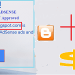 Get Adsense Account Approved for Blogspot in 2019