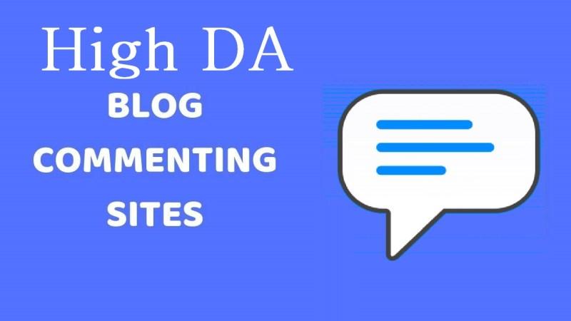200+ High DA Blog Commenting Sites List 2020