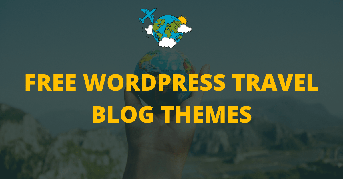 10+ Best Free WordPress Travel Blog Themes in 2020