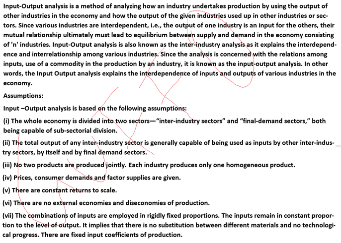 Explain Input – Output Analysis. What are its assumptions?