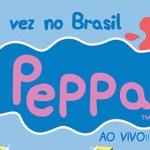 Turnê da Peppa Oficial chega à Brasília