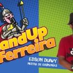 Stand UP do Ferreira