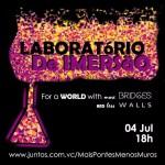 Laboratório de Imersão, por um mundo com mais pontes e menos muros!