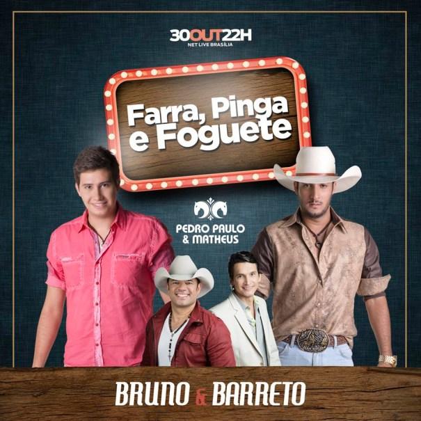 Bruno & Barreto em Brasília com a festa Farra, Pinga e Foguete