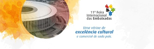 11ª Feira Internacional das Embaixadas