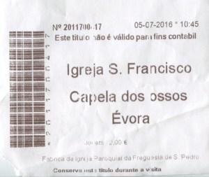 Capilla Huesos Evora - Ticket de entrada a la Capilla de los Huesos.