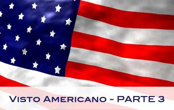 Visto americano (parte 3): como preencher o formulário do visto americano