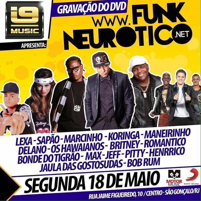 Gravação do DVD Funk Neurótico no I9 Music