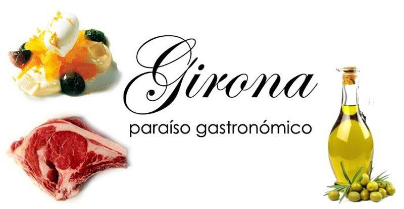 Girona Paraíso Gastronómico