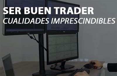 Cómo convertirse en un buen trader