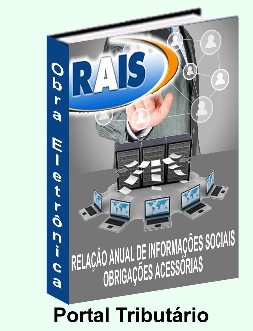 Esta obra foi desenvolvida para facilitar o entendimento e os procedimentos para a entrega da RAIS por parte de todos os estabelecimentos do setor Público e Privado. Os sistemas de folha de pagamento precisam estar preparados para a geração do arquivo contendo todas as informações que devem compor a RAIS, as quais devem obedecer às especificações técnicas de layout para geração do arquivo e posterior análise do sistema analisador da RAIS.