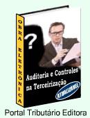 Manual prático sobre CONTROLES e AUDITORIA na contratação de serviços. Como maximizar os resultados na TERCEIRIZAÇÃO! Clique aqui para mais informações.