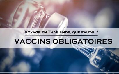 vaccins obligatoires thailande