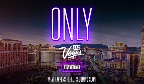 Las Vegas slogan - What Happens Here Only Happens Here