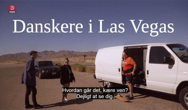 Danskere i Las Vegas - TV Program