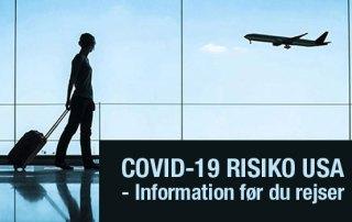 COVID 19 risiko USA - Information før du rejser