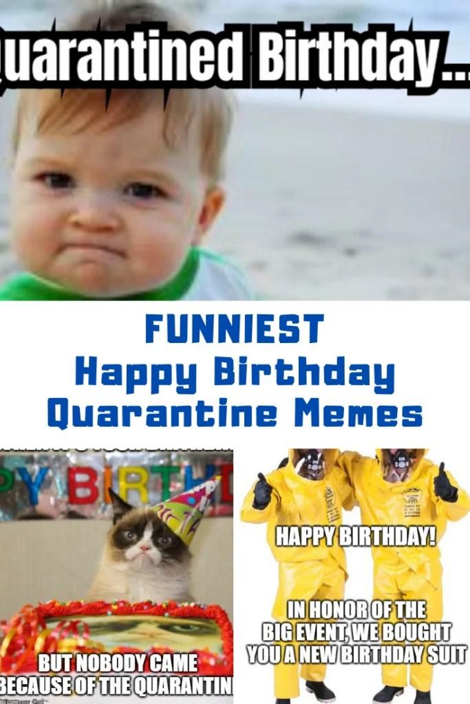 The Best Happy Birthday Quarantine Memes Guide For Geek Moms