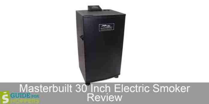 Masterbuilt 30 Inch Digital Electric Smoker Review - Guide For Shoppers