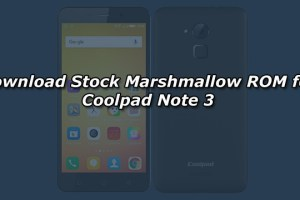 Download Stock Marshmallow ROM for Coolpad Note 3