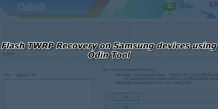 Flash TWRP Recovery on Samsung devices using Odin Tool