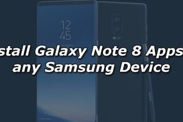 Install Galaxy Note 8 Apps on any Samsung Device