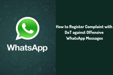 How to Register Complaint with DoT against Offensive WhatsApp Messages